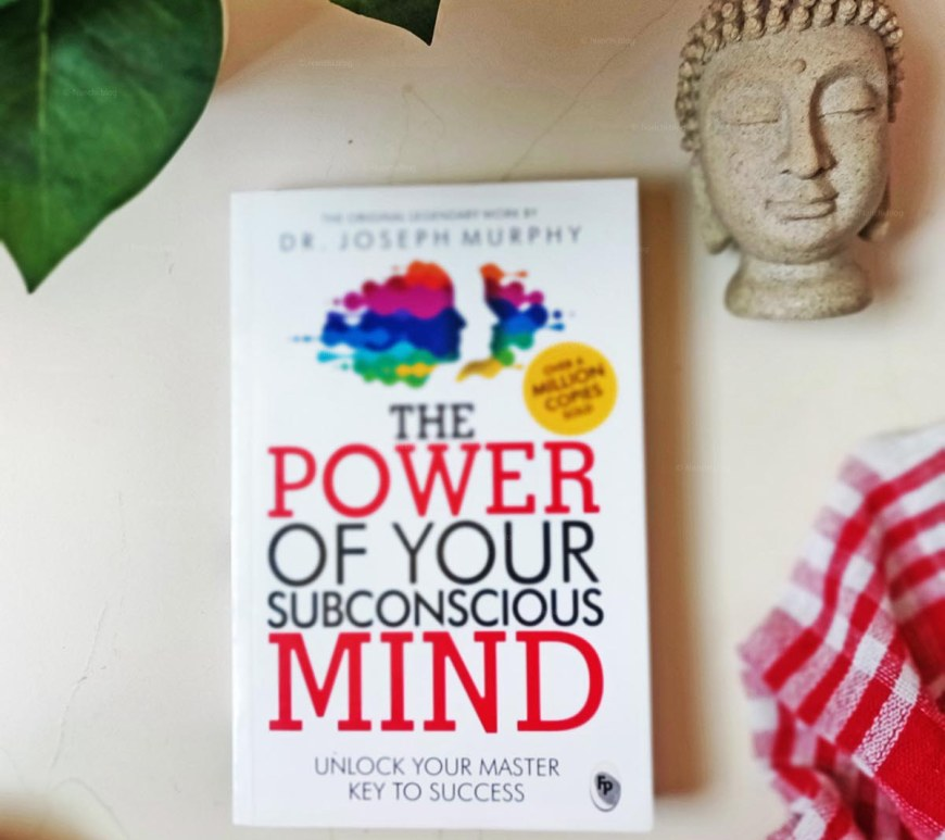 The Power of Your Subconscious Mind by Joseph Murphy Book